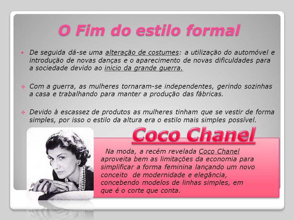 Coco Chanel O Fim do estilo formal