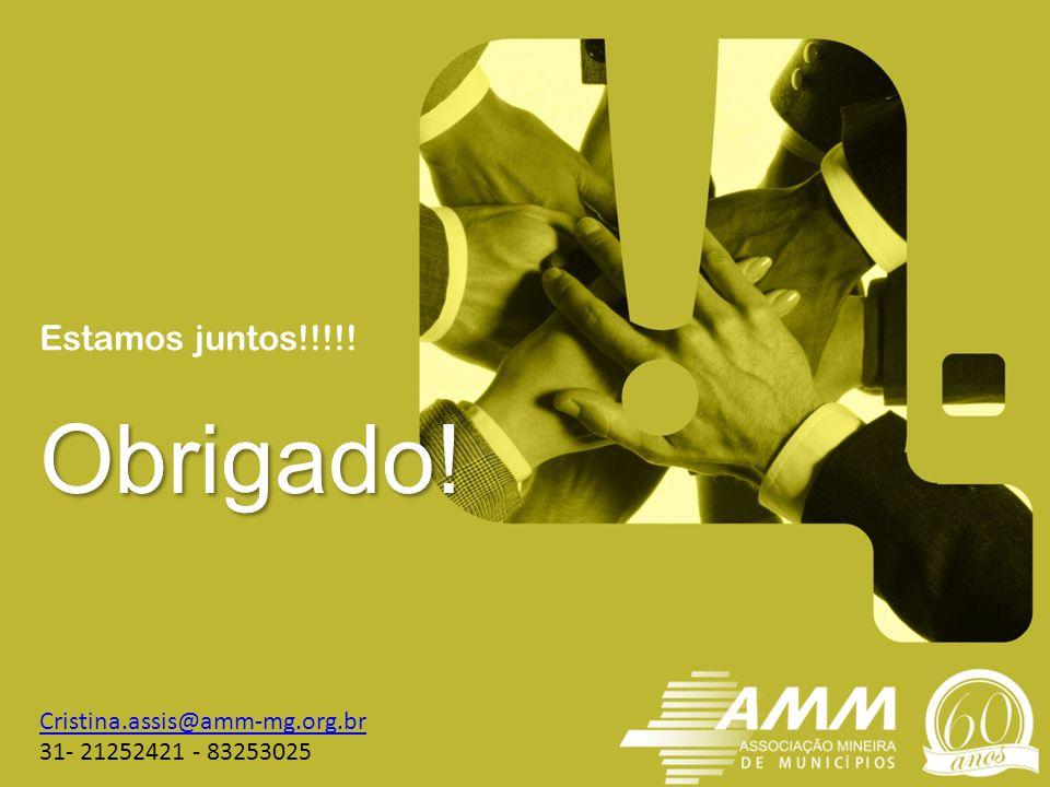Obrigado! Estamos juntos!!!!! Cristina.assis@amm-mg.org.br