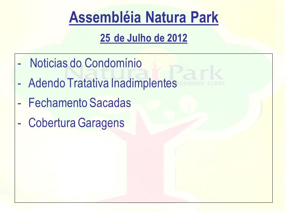 Assembléia Natura Park 25 de Julho de 2012