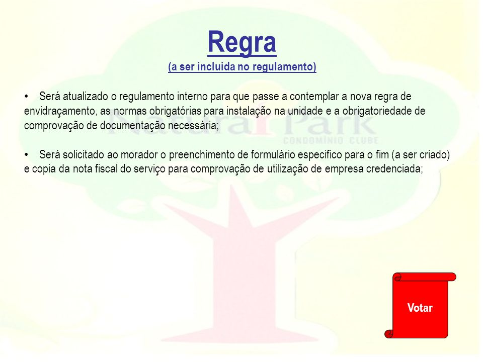 Regra (a ser incluida no regulamento)