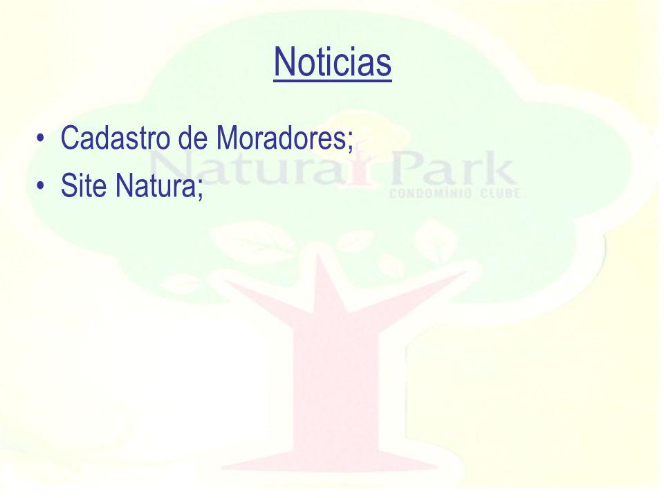 Noticias Cadastro de Moradores; Site Natura;
