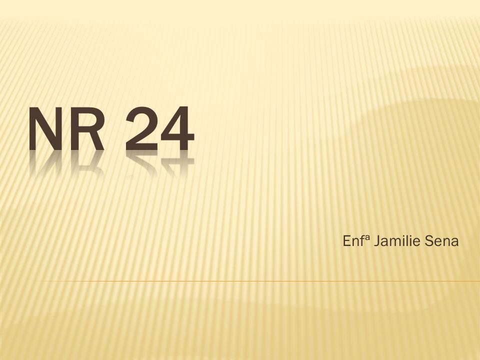 NR 24 Enfª Jamilie Sena
