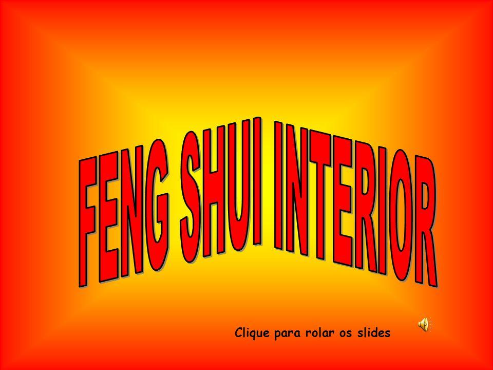 FENG SHUI INTERIOR Clique para rolar os slides