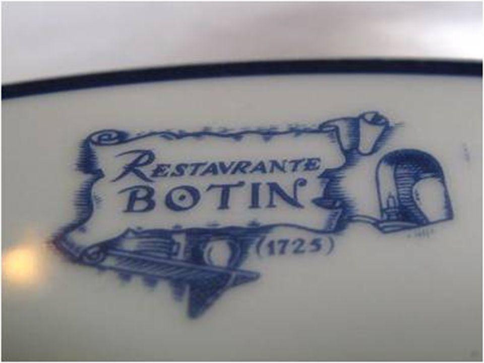o Restaurante Sobrino de Botin Horno e Asar ostenta um recorde, reconhecido pelo Livro Guinnes dos Records , em sua edição de 1987, como o restaurante mais antigo do mundo.