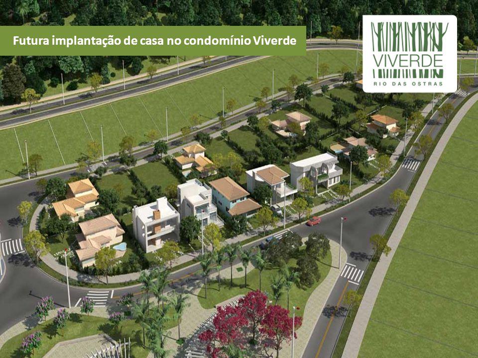 Futura implantação de casa no condomínio Viverde