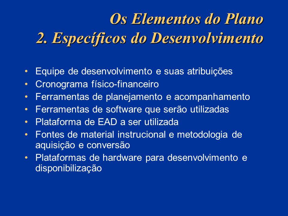 Os Elementos do Plano 2. Específicos do Desenvolvimento