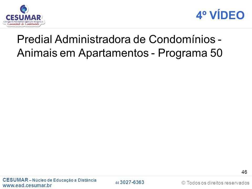 4º VÍDEO Predial Administradora de Condomínios - Animais em Apartamentos - Programa 50