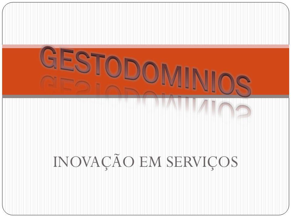 GESTODOMINIOS INOVAÇÃO EM SERVIÇOS