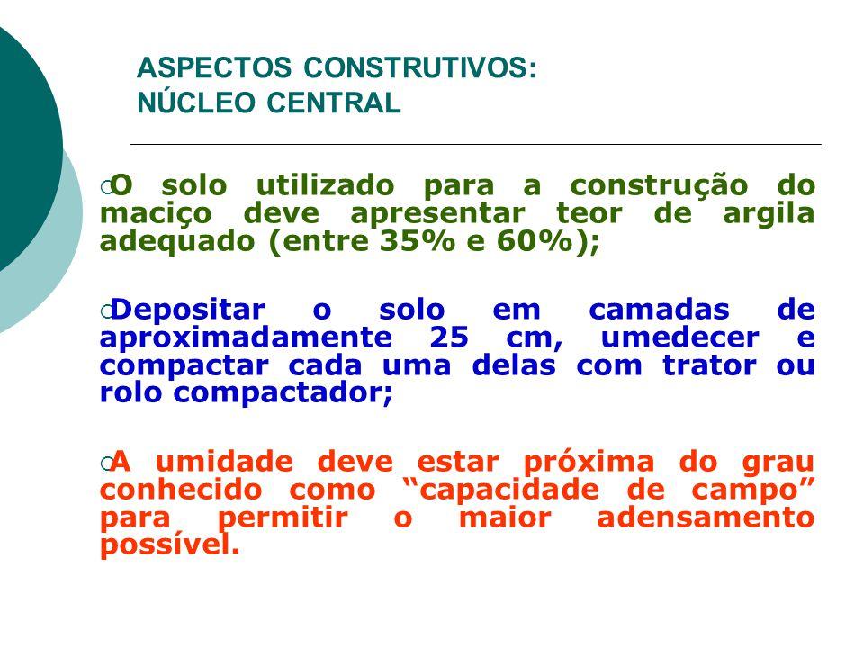 ASPECTOS CONSTRUTIVOS: NÚCLEO CENTRAL