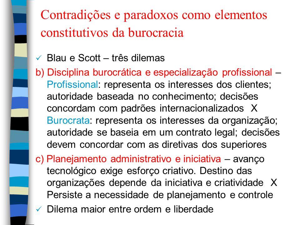 Contradições e paradoxos como elementos constitutivos da burocracia