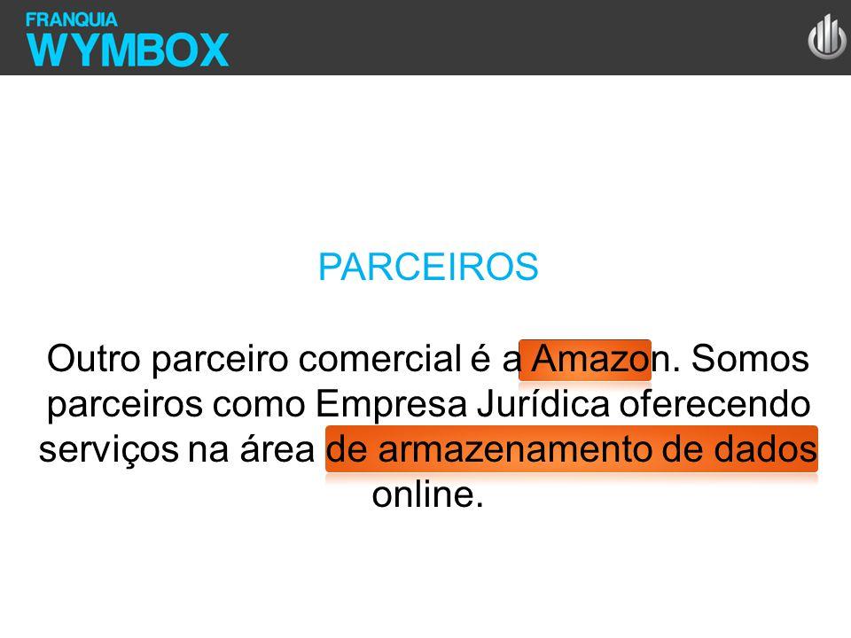 PARCEIROS Outro parceiro comercial é a Amazon.