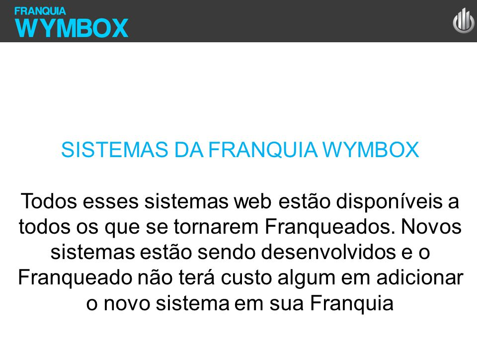 SISTEMAS DA FRANQUIA WYMBOX