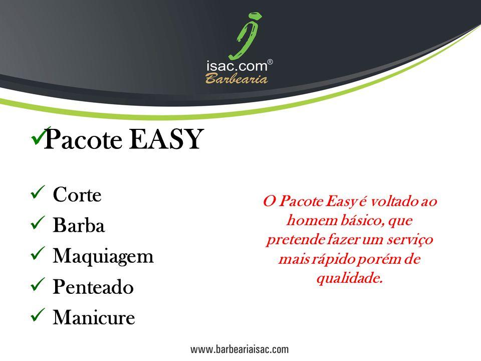 Pacote EASY Corte Barba Maquiagem Penteado Manicure
