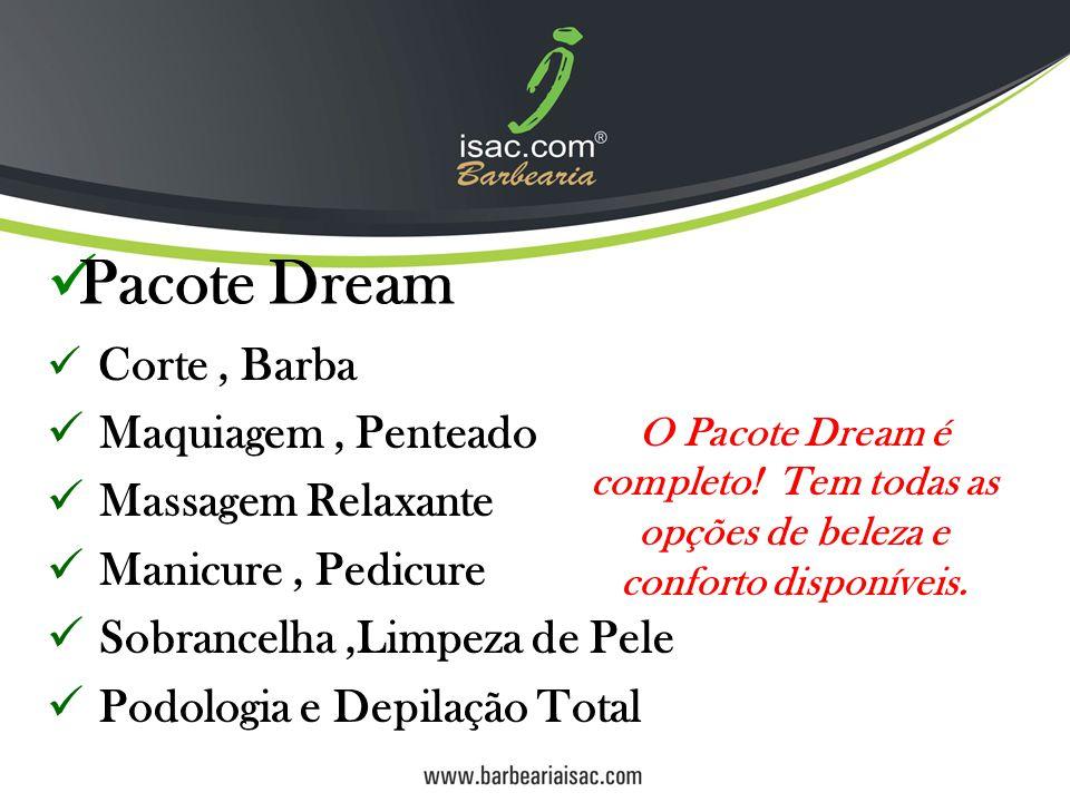 Pacote Dream Maquiagem , Penteado Massagem Relaxante