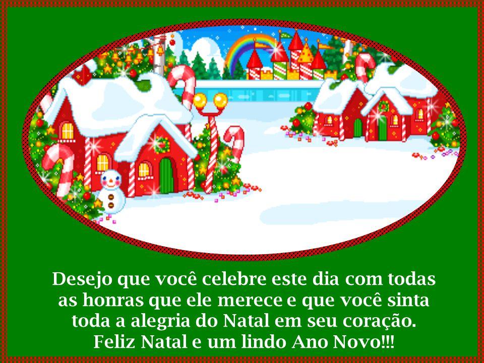 Feliz Natal e um lindo Ano Novo!!!