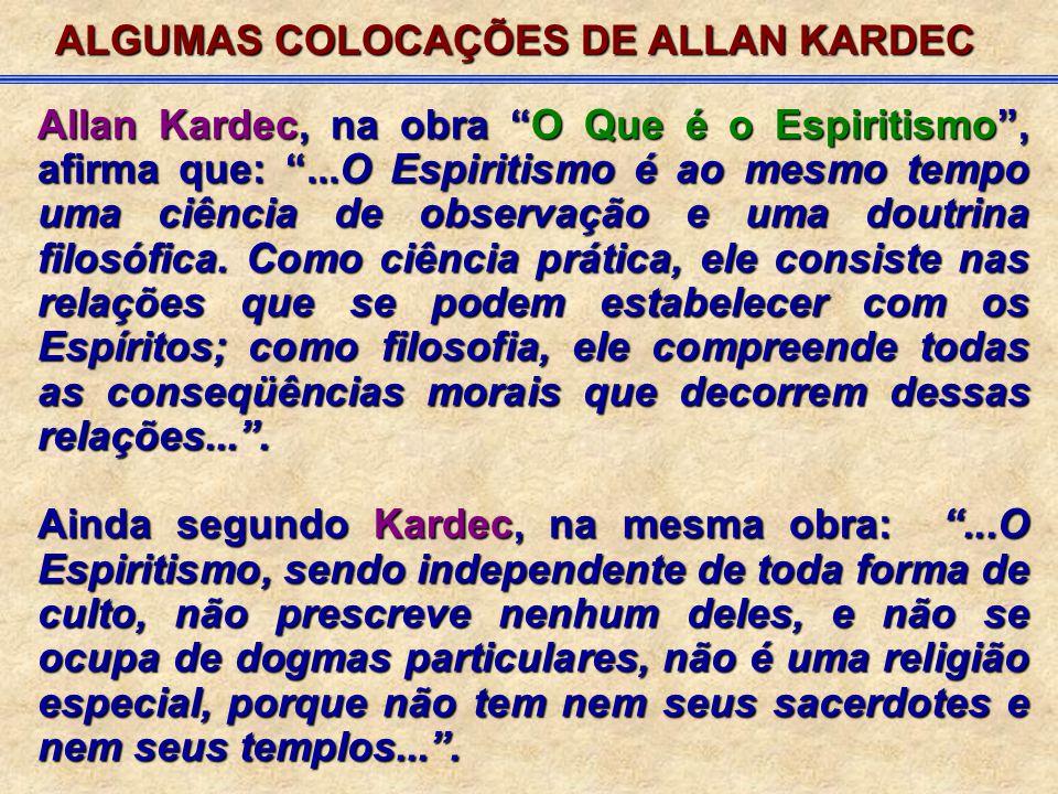 ALGUMAS COLOCAÇÕES DE ALLAN KARDEC