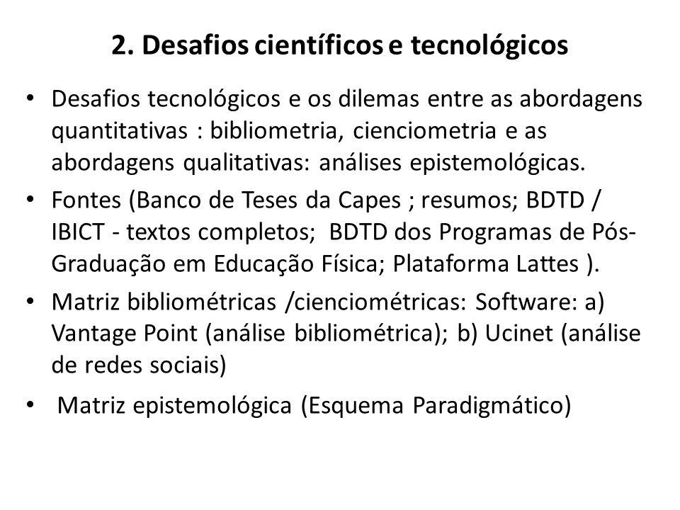 2. Desafios científicos e tecnológicos