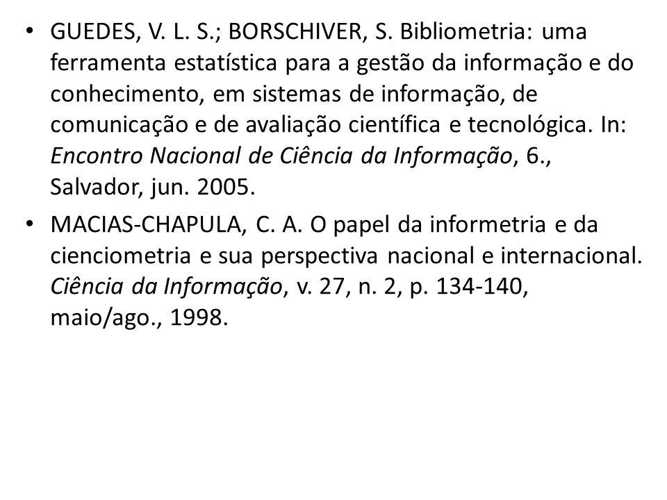 GUEDES, V. L. S. ; BORSCHIVER, S
