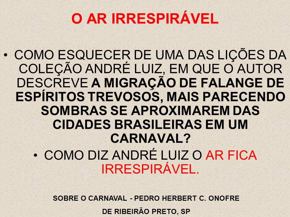 SOBRE O CARNAVAL - PEDRO HERBERT C. ONOFRE