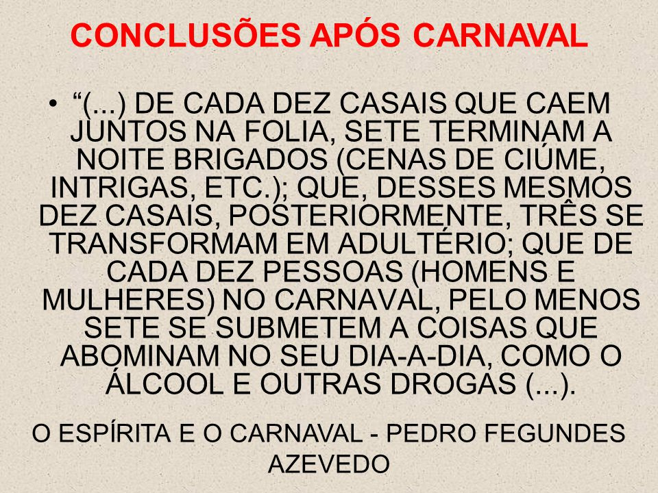 CONCLUSÕES APÓS CARNAVAL