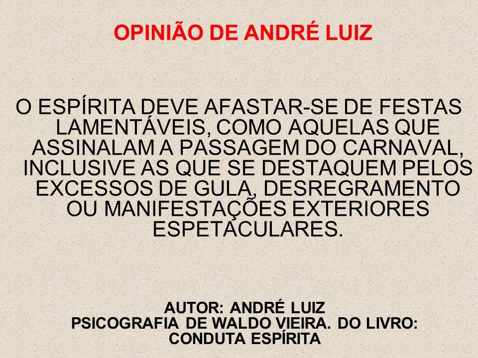 OPINIÃO DE ANDRÉ LUIZ