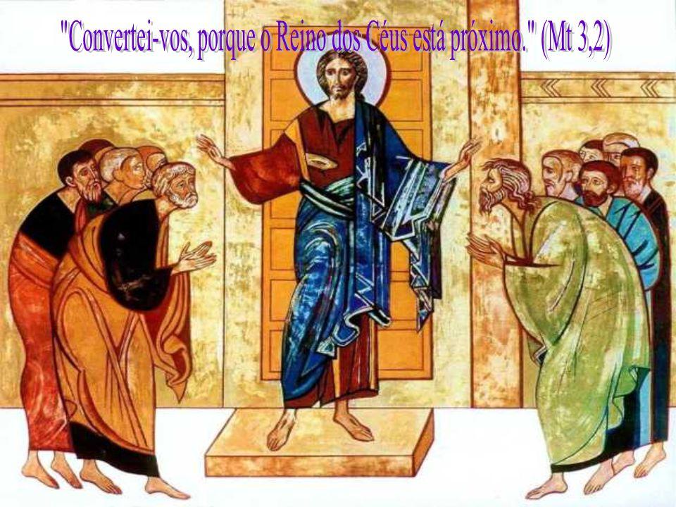 Convertei-vos, porque o Reino dos Céus está próximo. (Mt 3,2)