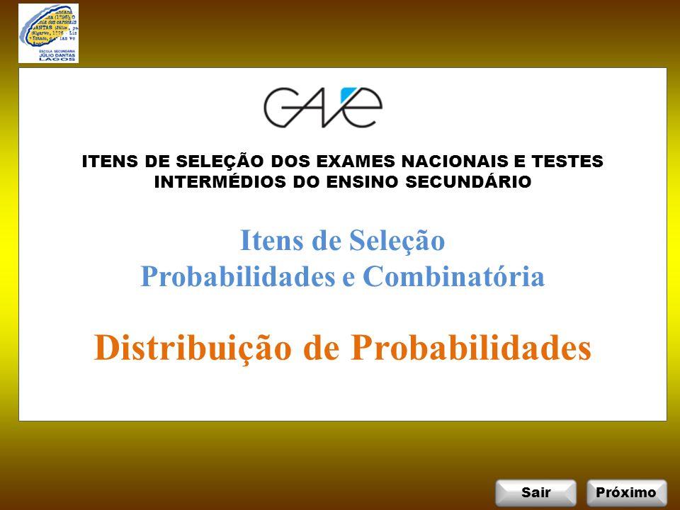 Probabilidades e Combinatória Distribuição de Probabilidades