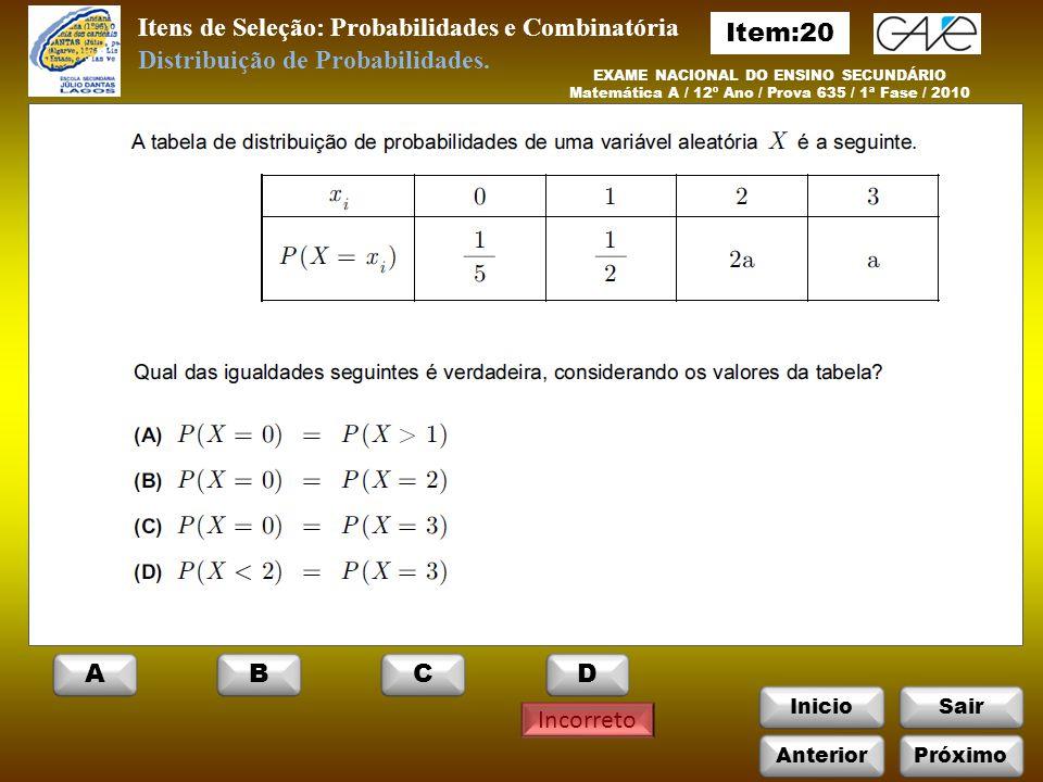 Itens de Seleção: Probabilidades e Combinatória Item:20