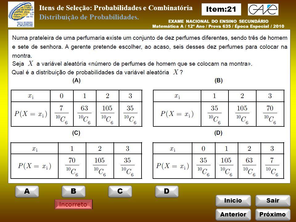 Itens de Seleção: Probabilidades e Combinatória Item:21
