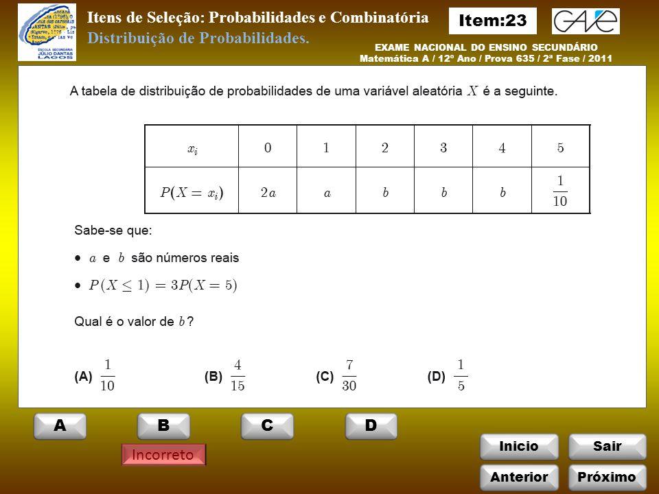 Itens de Seleção: Probabilidades e Combinatória Item:23