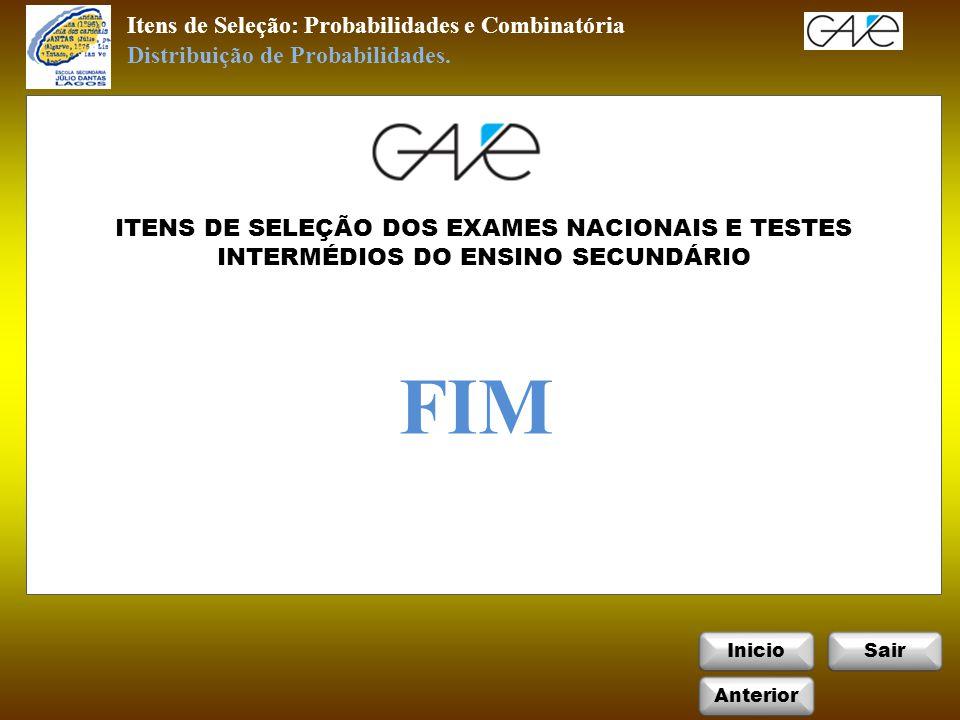 FIM Itens de Seleção: Probabilidades e Combinatória