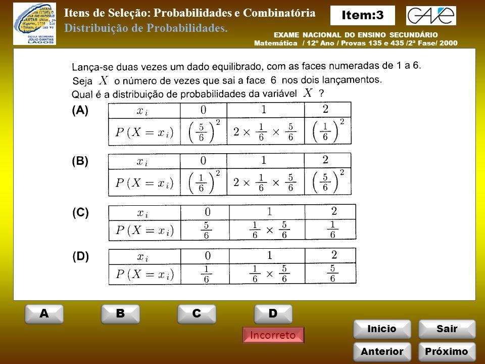Itens de Seleção: Probabilidades e Combinatória Item:3