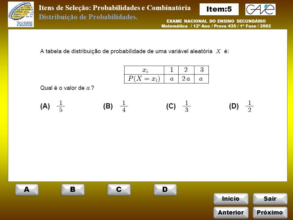 Itens de Seleção: Probabilidades e Combinatória Item:5