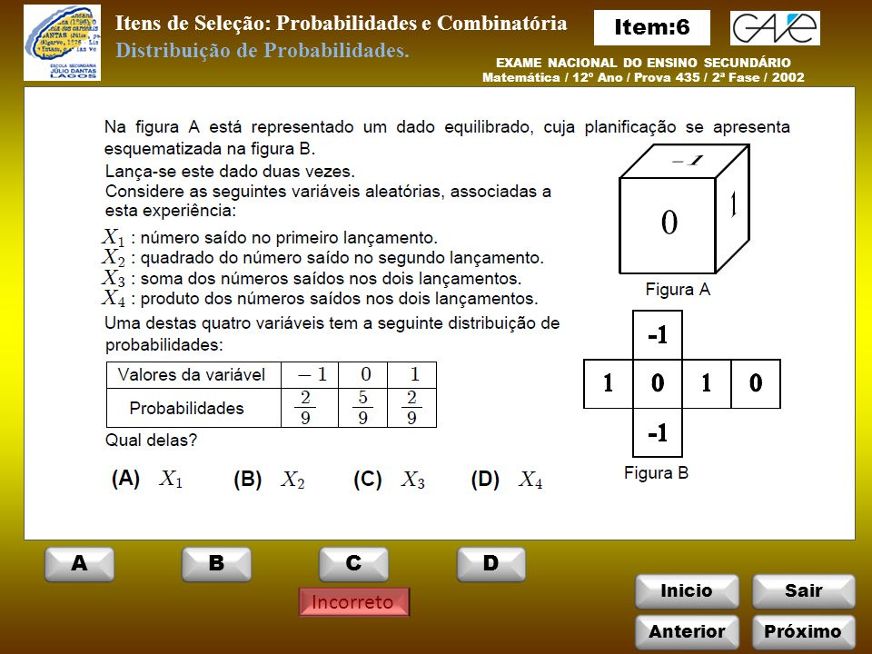 Itens de Seleção: Probabilidades e Combinatória Item:6