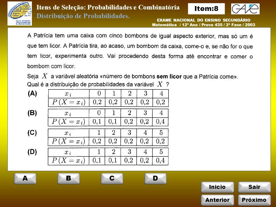 Itens de Seleção: Probabilidades e Combinatória Item:8