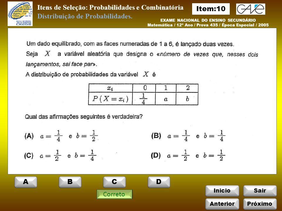Itens de Seleção: Probabilidades e Combinatória Item:10