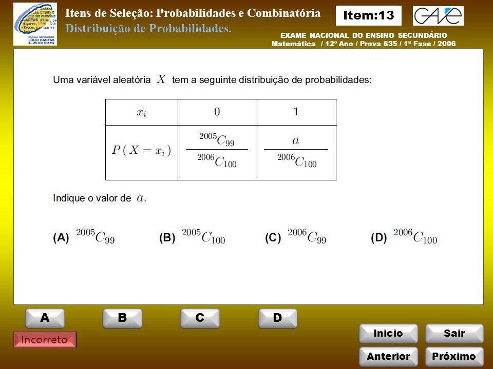 Itens de Seleção: Probabilidades e Combinatória Item:13