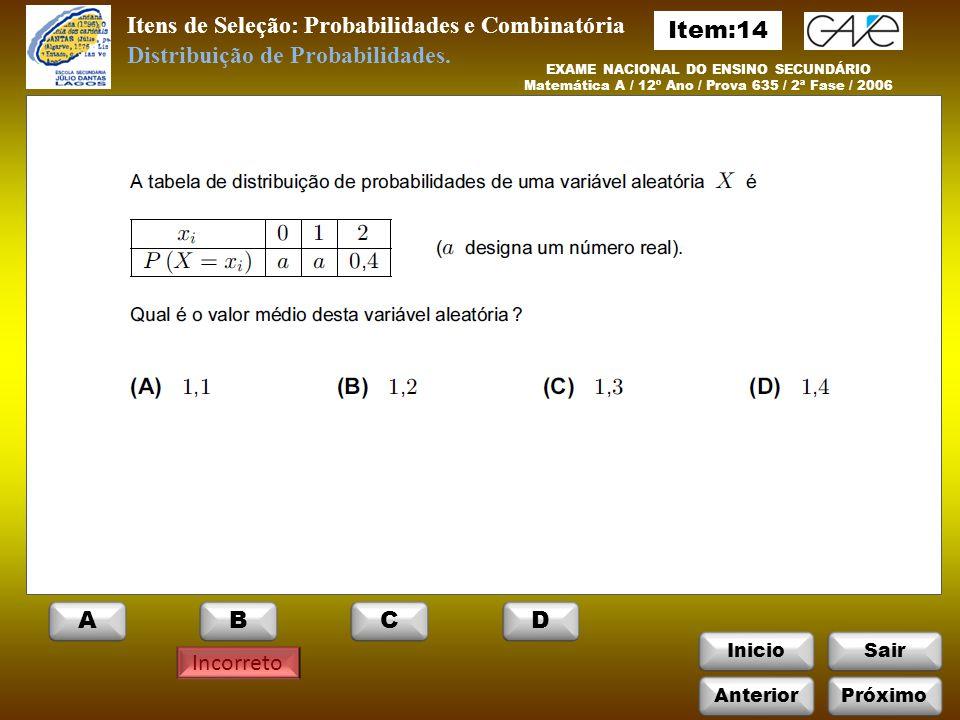 Itens de Seleção: Probabilidades e Combinatória Item:14