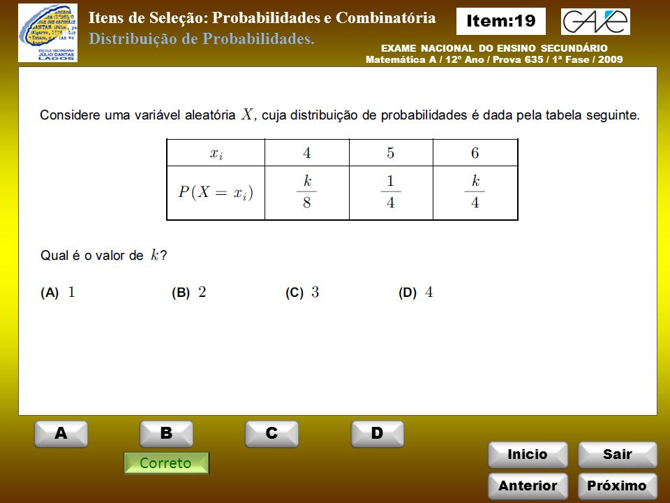Itens de Seleção: Probabilidades e Combinatória Item:19