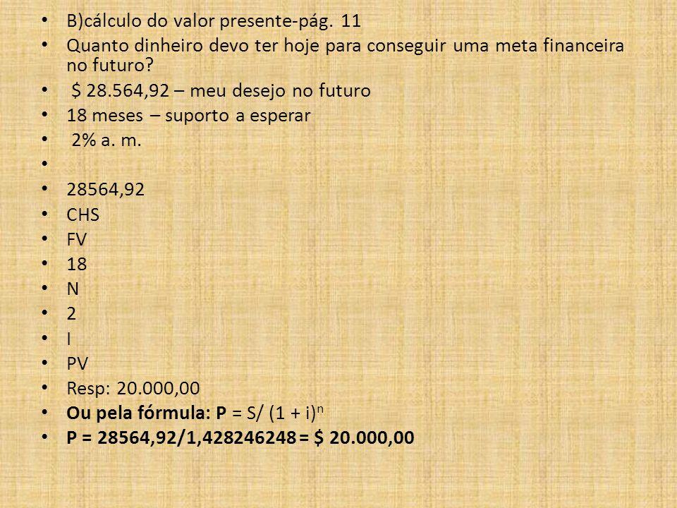 B)cálculo do valor presente-pág. 11