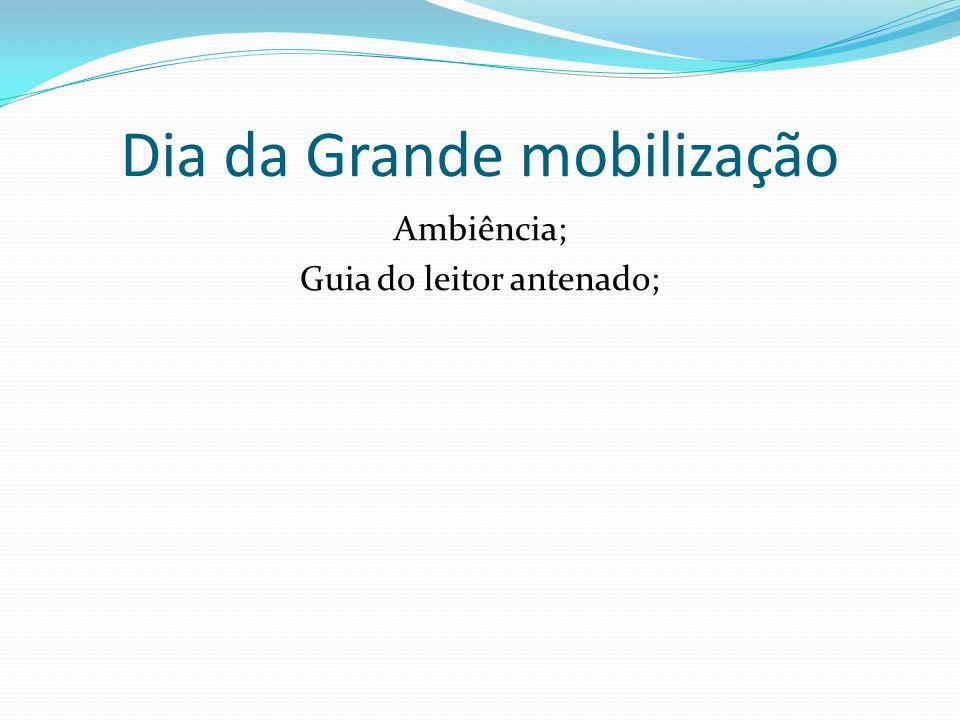 Dia da Grande mobilização