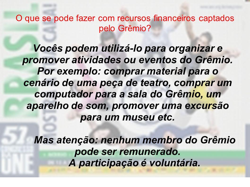 O que se pode fazer com recursos financeiros captados pelo Grêmio