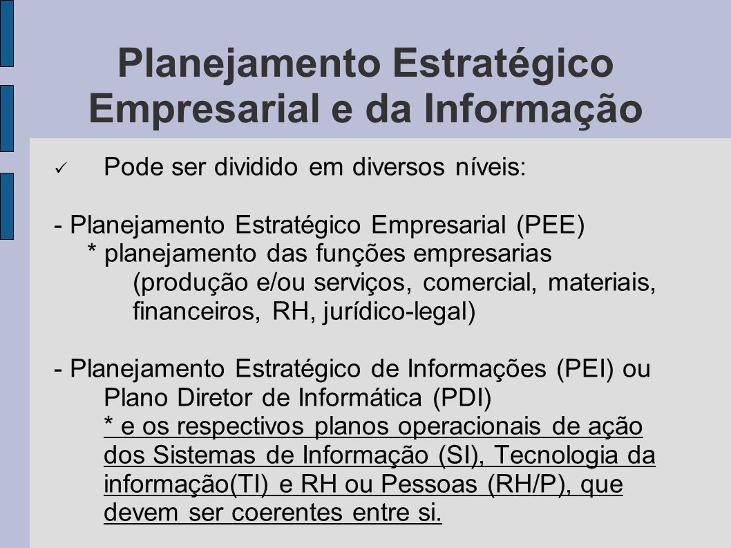 Planejamento Estratégico Empresarial e da Informação