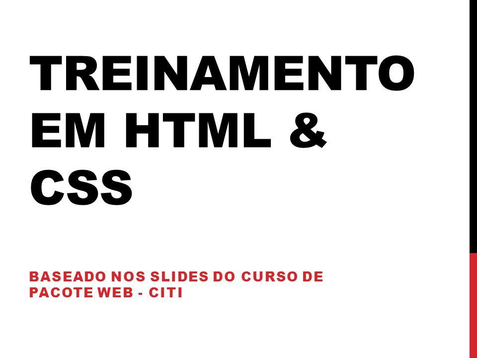 Treinamento em HTML & CSS