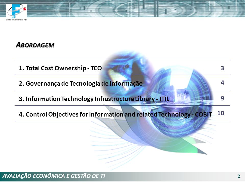 Abordagem 1. Total Cost Ownership - TCO 3