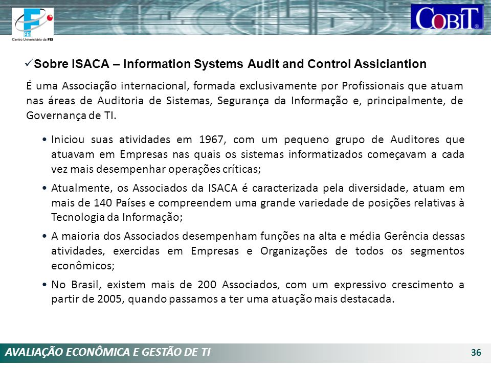 Sobre ISACA – Information Systems Audit and Control Assiciantion