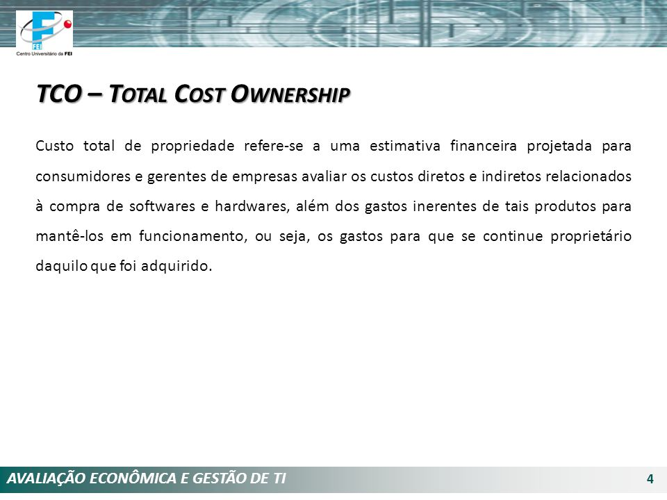 TCO – Total Cost Ownership
