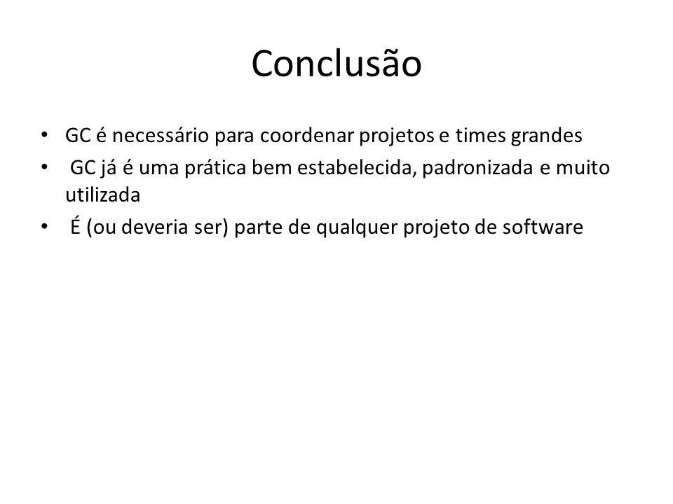 Conclusão GC é necessário para coordenar projetos e times grandes