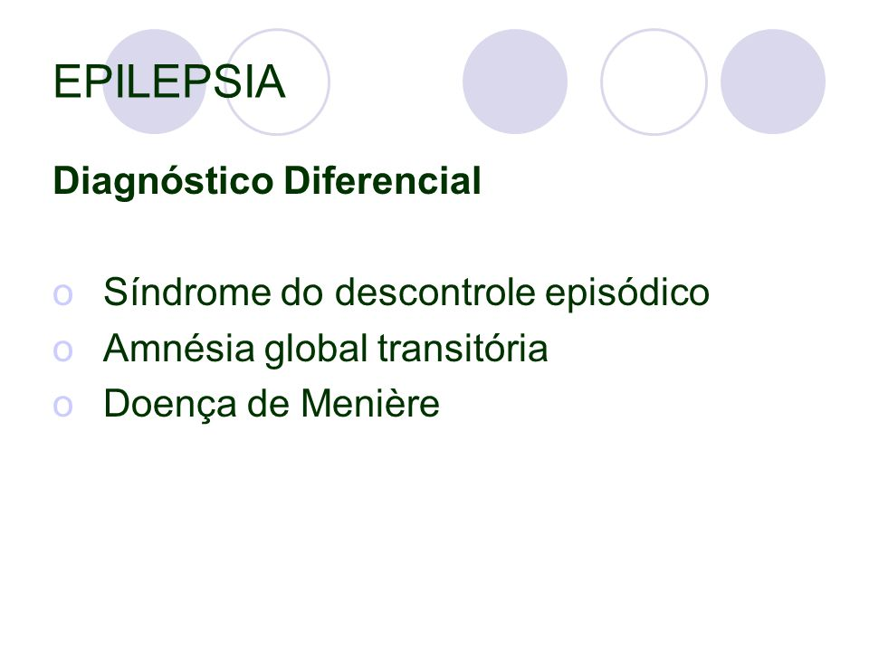 EPILEPSIA Diagnóstico Diferencial Síndrome do descontrole episódico