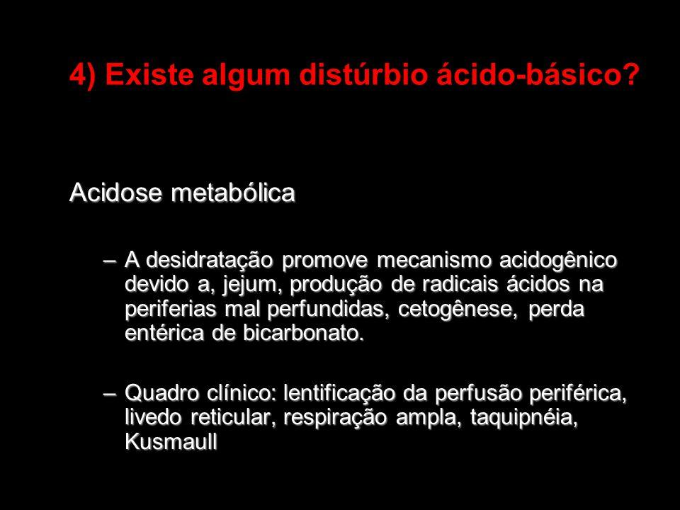 4) Existe algum distúrbio ácido-básico